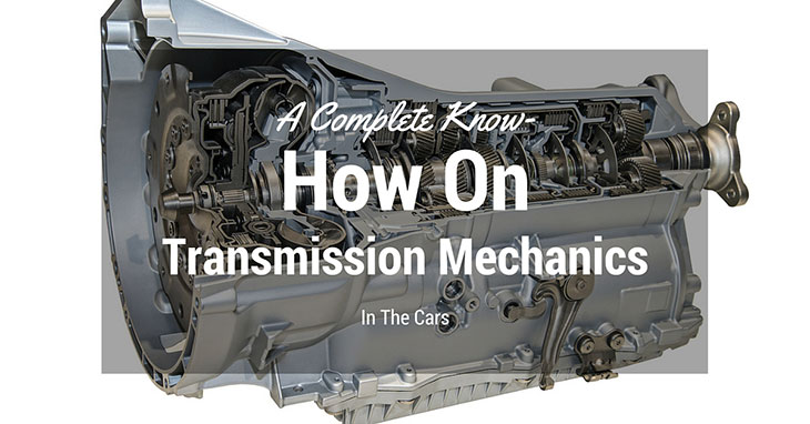 How-On-Transmission-Mechanics-In-The-Cars