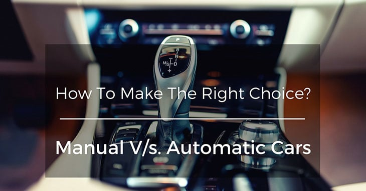 how to make the right choice manual v s automatic cars