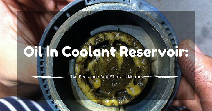 Oil-In-Coolant-Reservoir