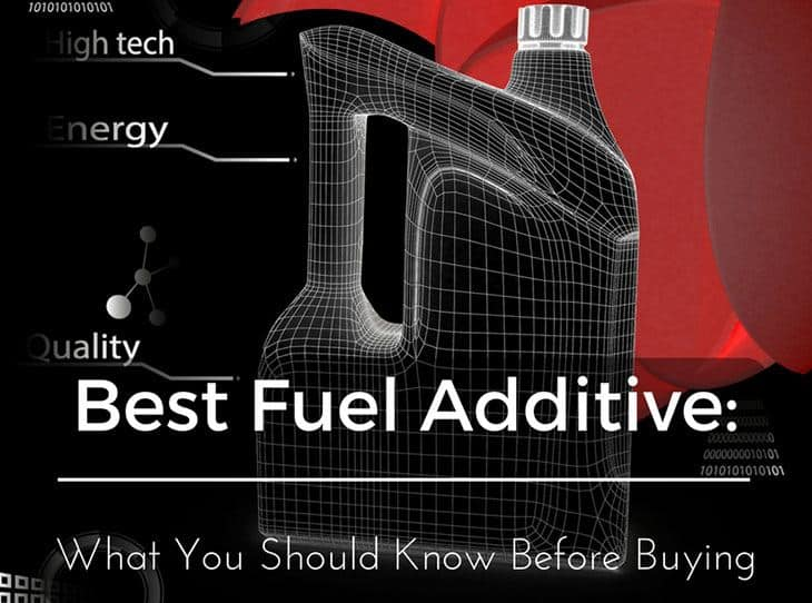 Best Fuel Additive >> Best Fuel Additive What You Should Know Before Buying Feb 2019
