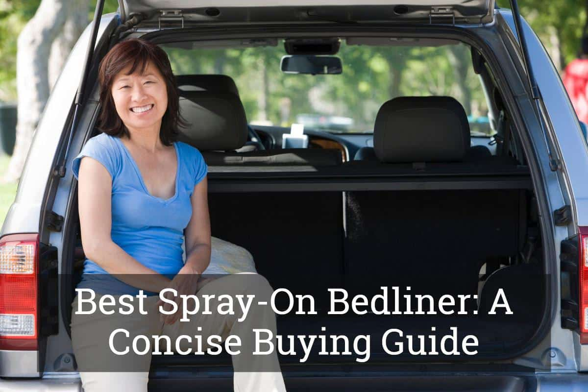 best spray-on bedliner: a concise buying guide (dec, 2018)