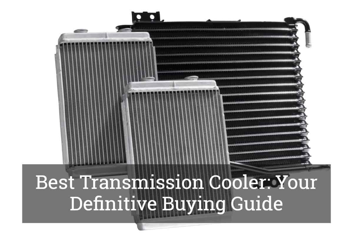 Best Transmission Cooler