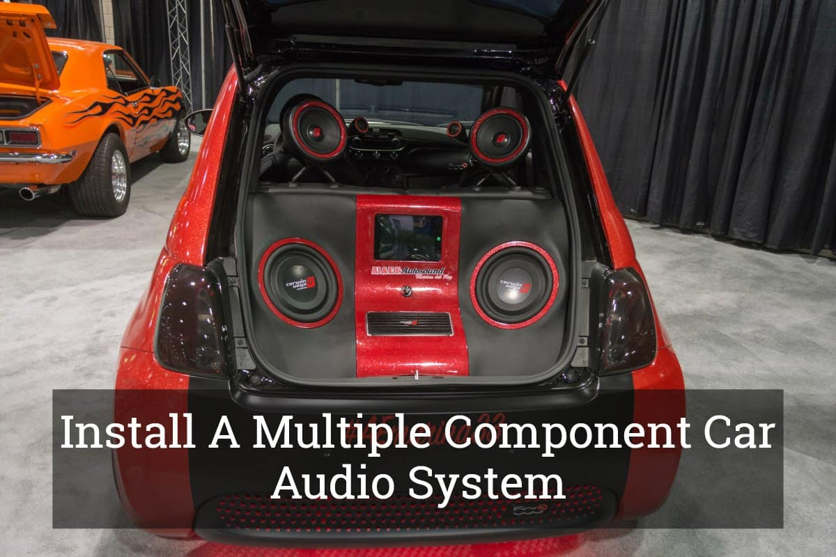 Step By Guide To Install A Multiple Component Car Audio System Wiring Mid Range