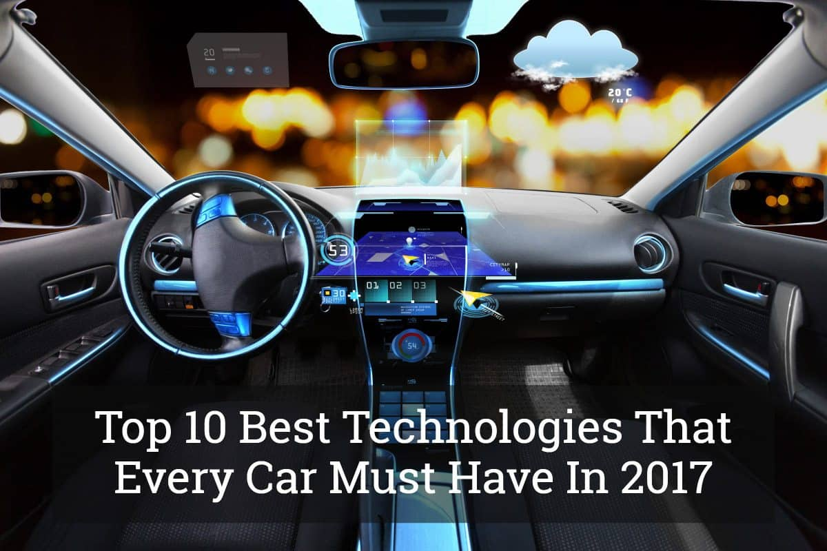 Best Technologies That Every Car Must Have