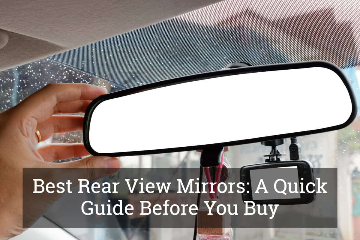 Best Rear View Mirrors