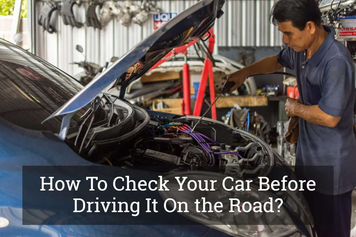 How To Check Your Car Before Driving