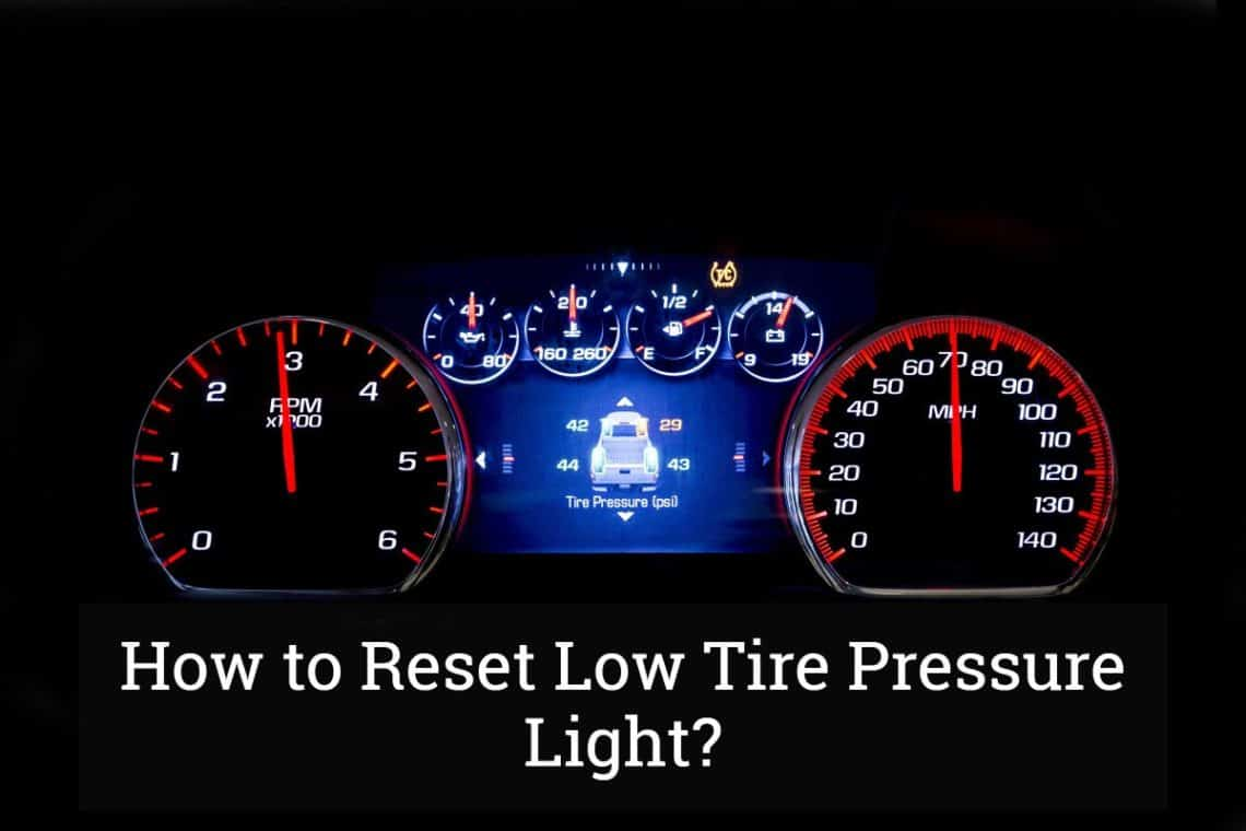How To Reset Low Tire Pressure Light Update 2017