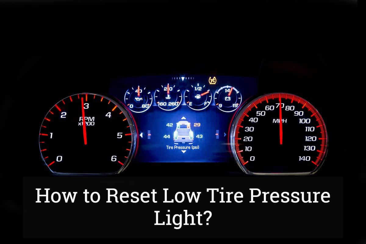 Tire Pressure Light >> How To Reset Low Tire Pressure Light Update 2017
