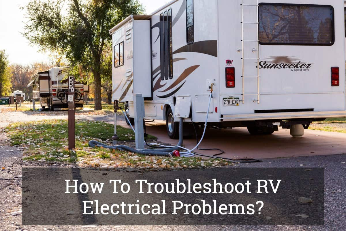 How To Troubleshoot RV Electrical Problems? Update 2017