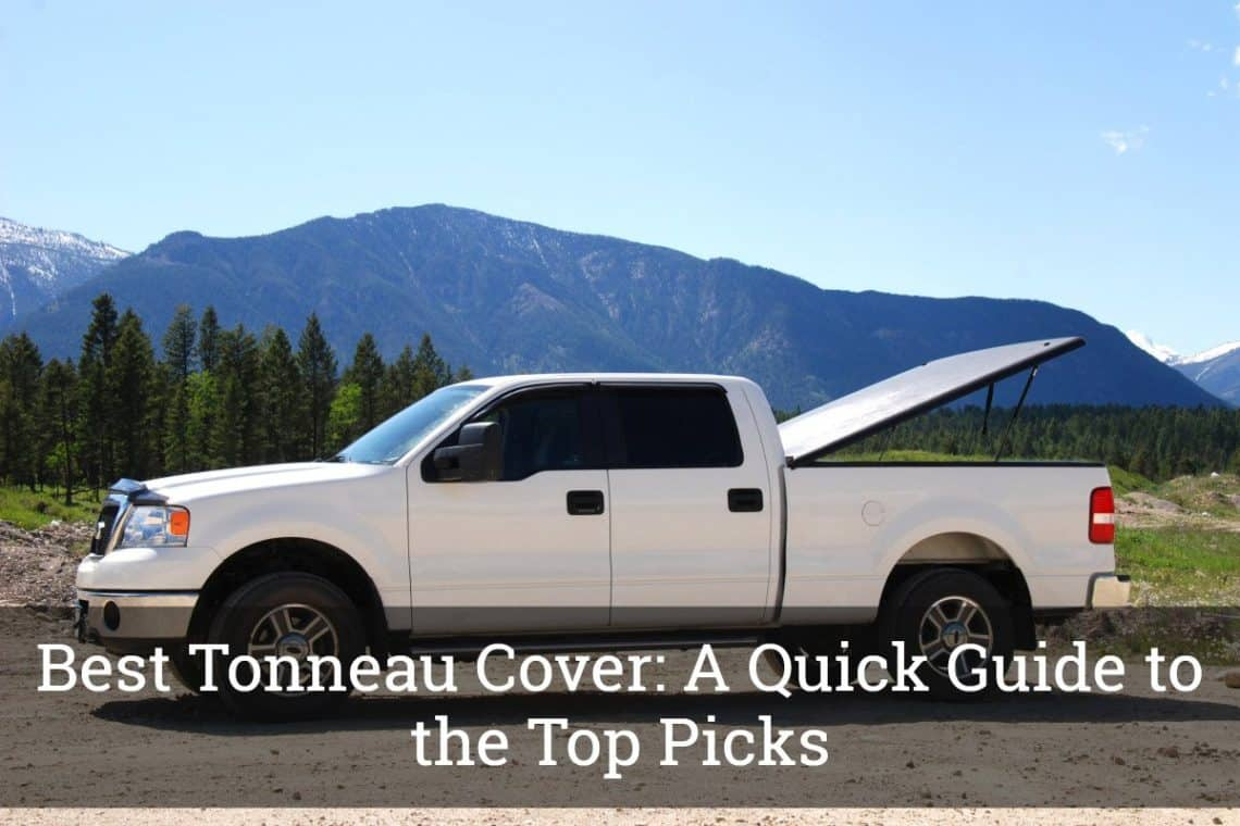 Best Tonneau Cover A Quick Guide To The Top Picks Update 2019