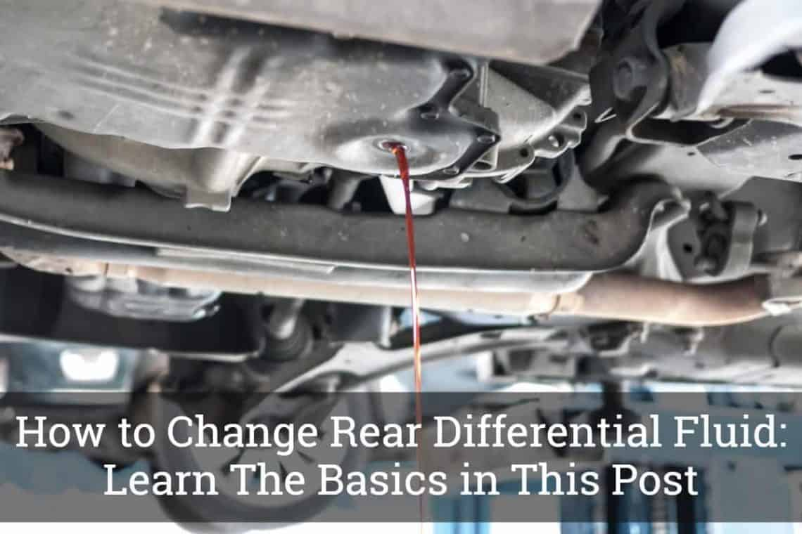 Rear Differential Fluid Change >> How To Change Rear Differential Fluid Learn The Basics In