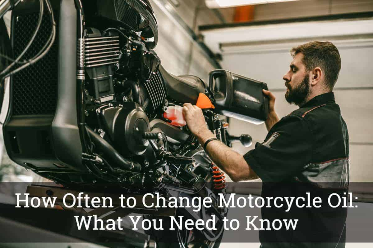 how often to change motorcycle oil