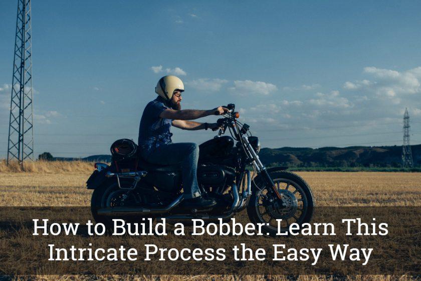 how to build a bobber