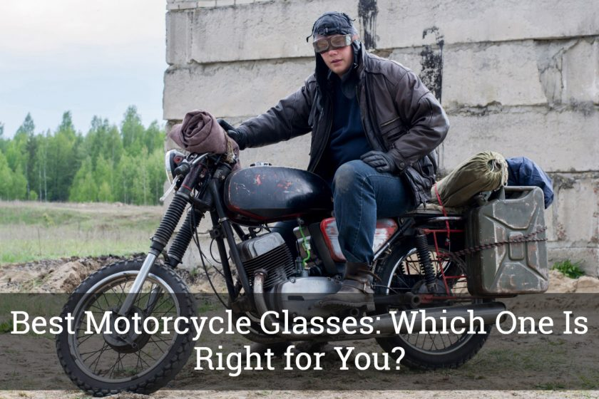 Best Motorcycle Glasses