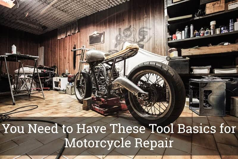 Tool Basics for Motorcycle Repair