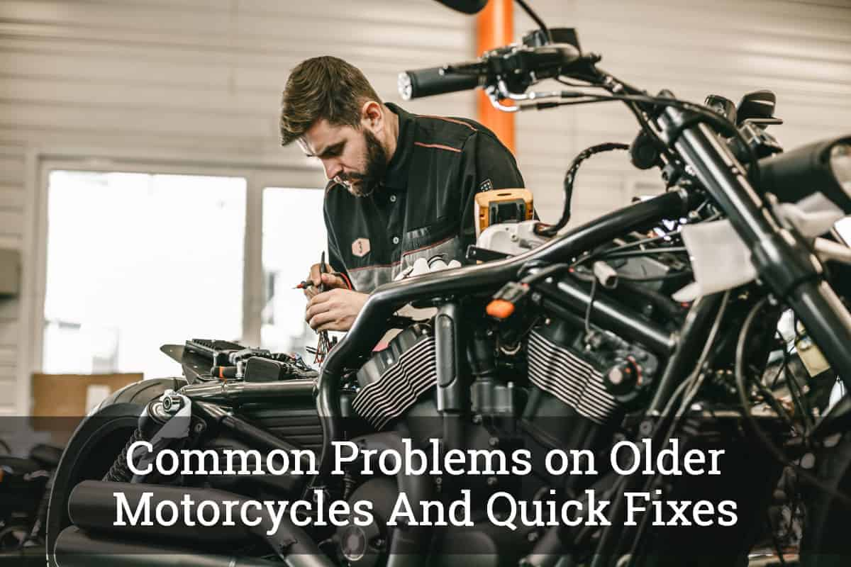 Common Problems on Older Motorcycles